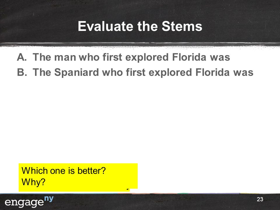 Evaluate the Stems The man who first explored Florida was