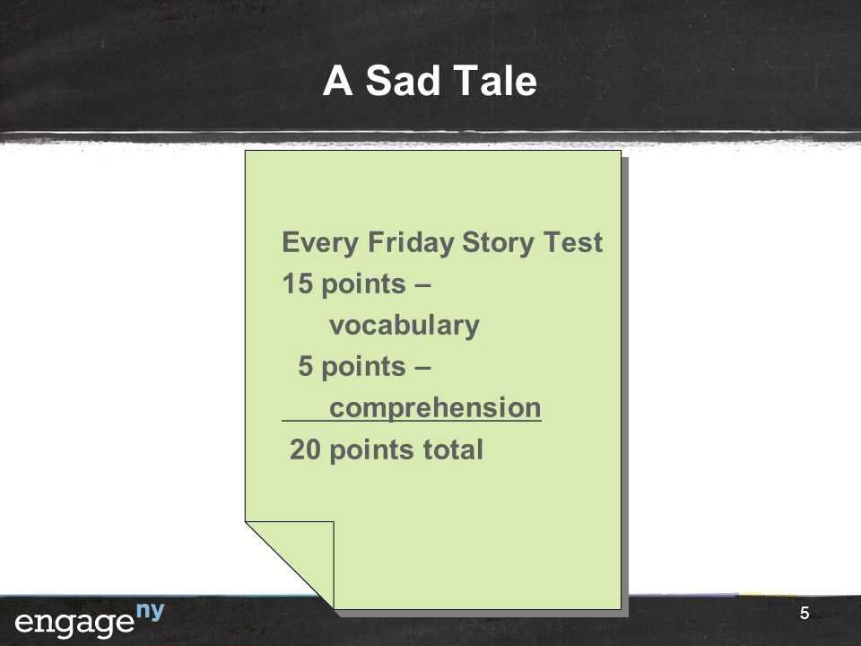 A Sad Tale Every Friday Story Test 15 points – vocabulary 5 points – comprehension 20 points total