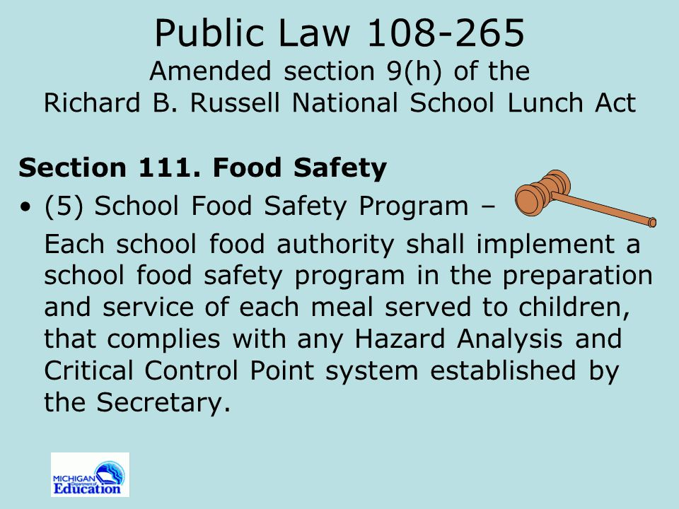 Public Law 108-265 Amended section 9(h) of the Richard B