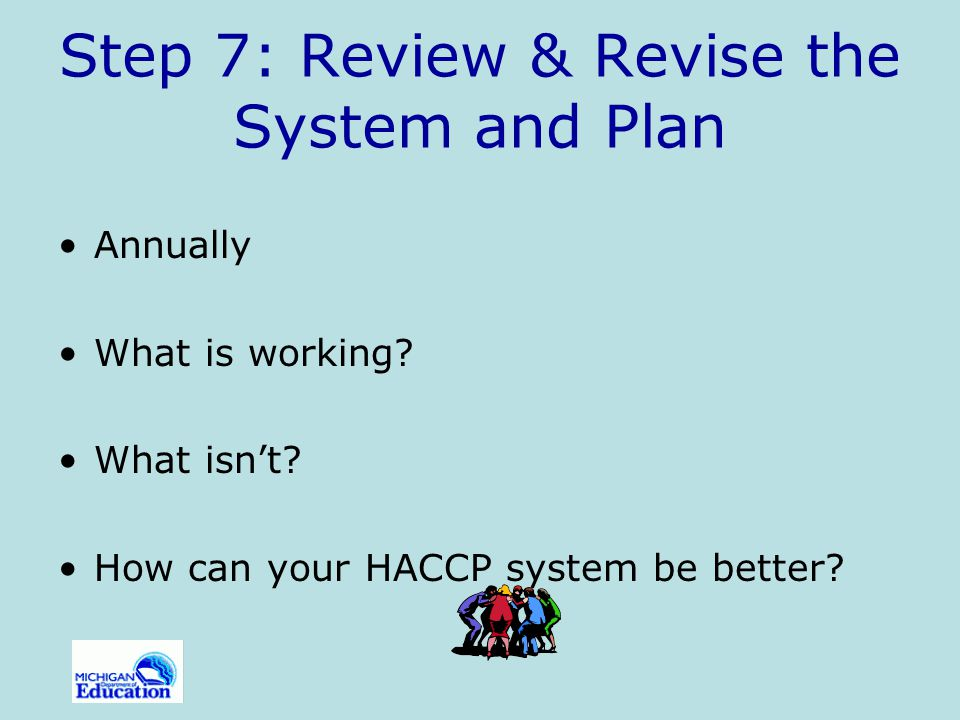 Step 7: Review & Revise the System and Plan
