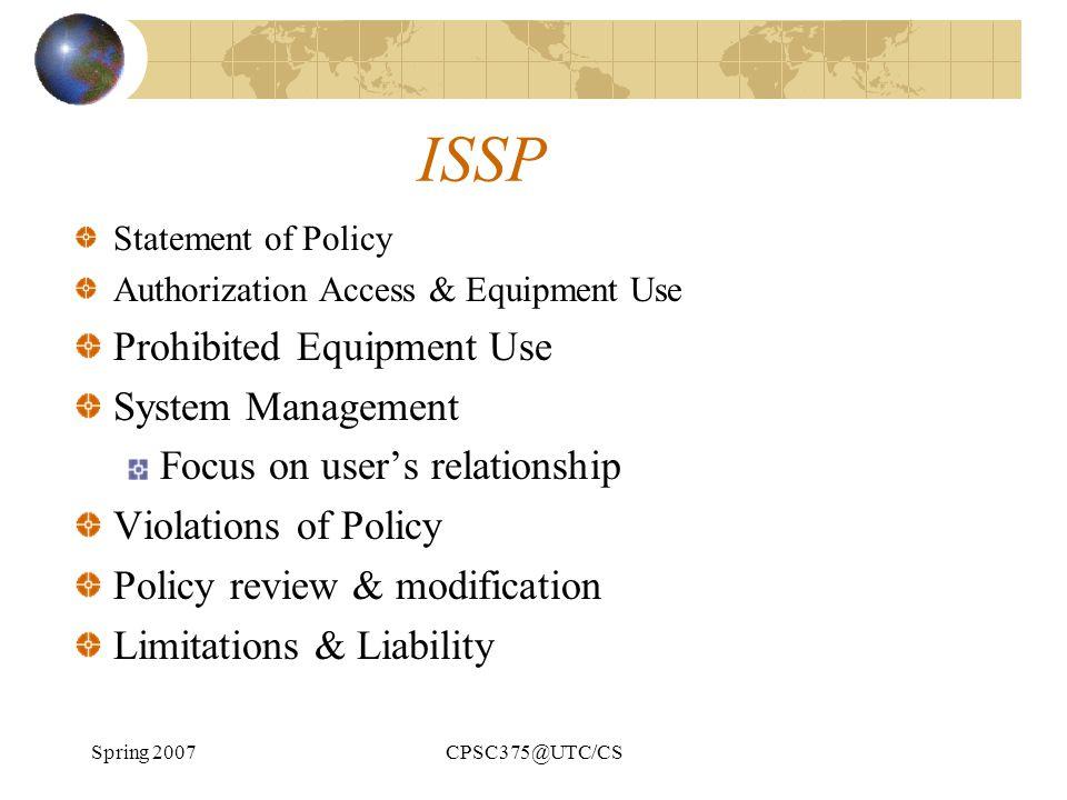 ISSP Prohibited Equipment Use System Management