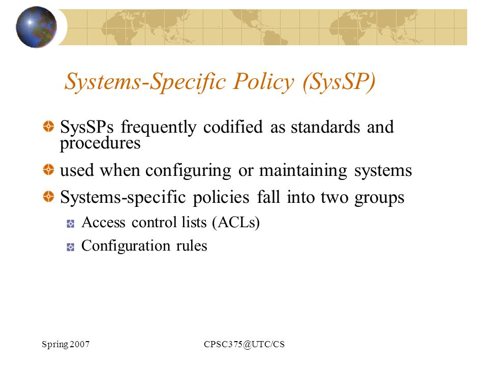 Systems-Specific Policy (SysSP)