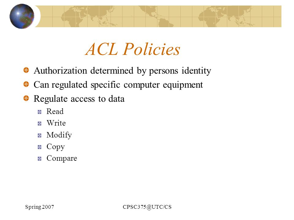 ACL Policies Authorization determined by persons identity