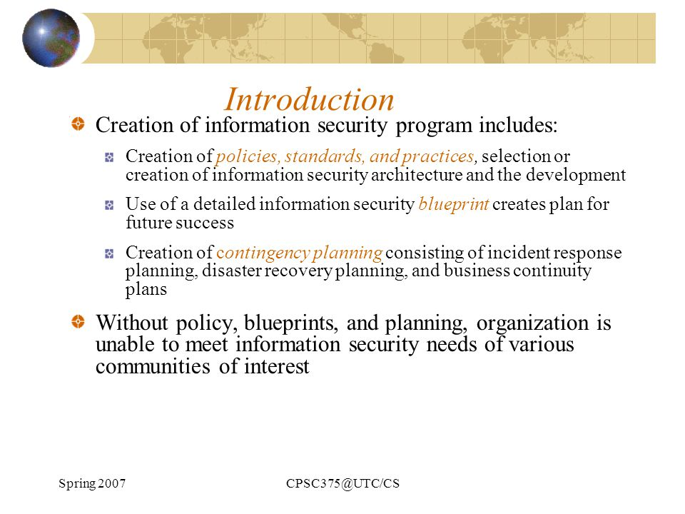 Introduction Creation of information security program includes: