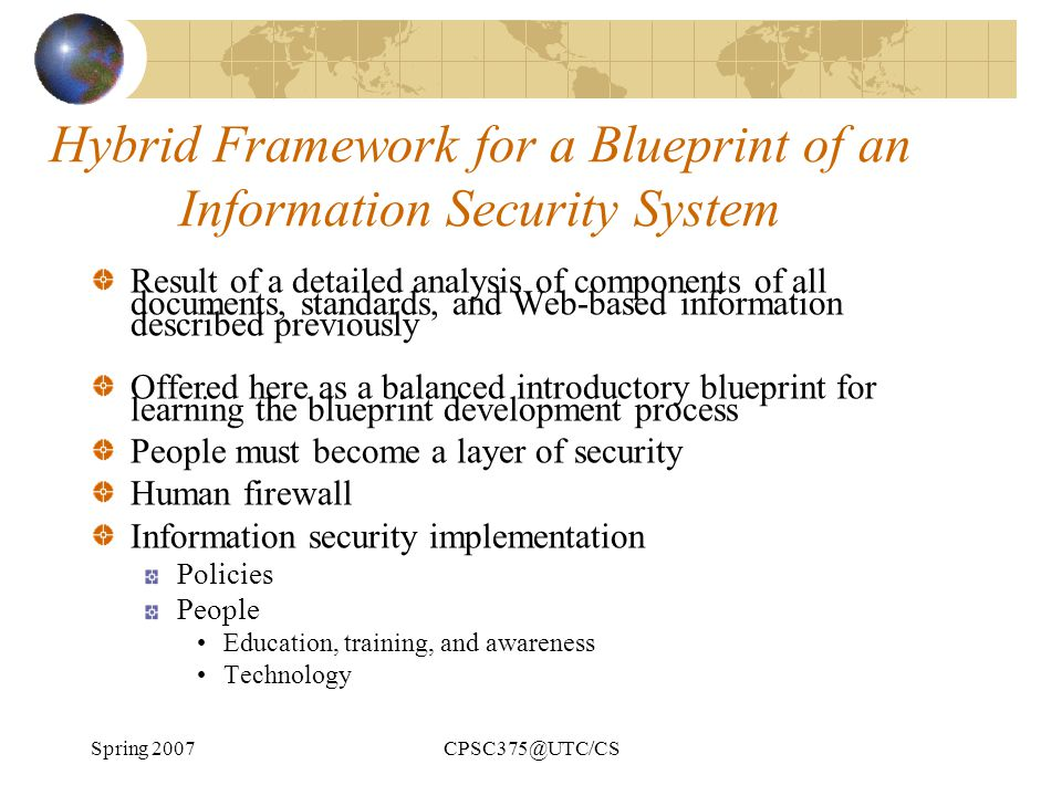Hybrid Framework for a Blueprint of an Information Security System