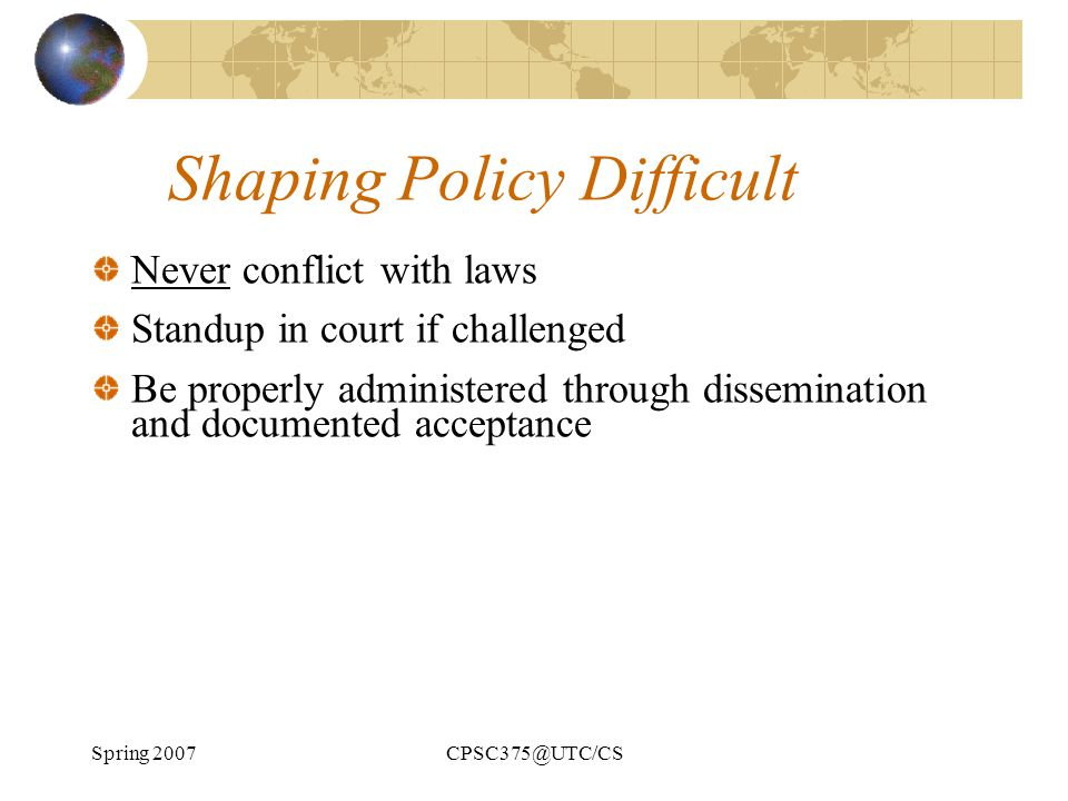Shaping Policy Difficult