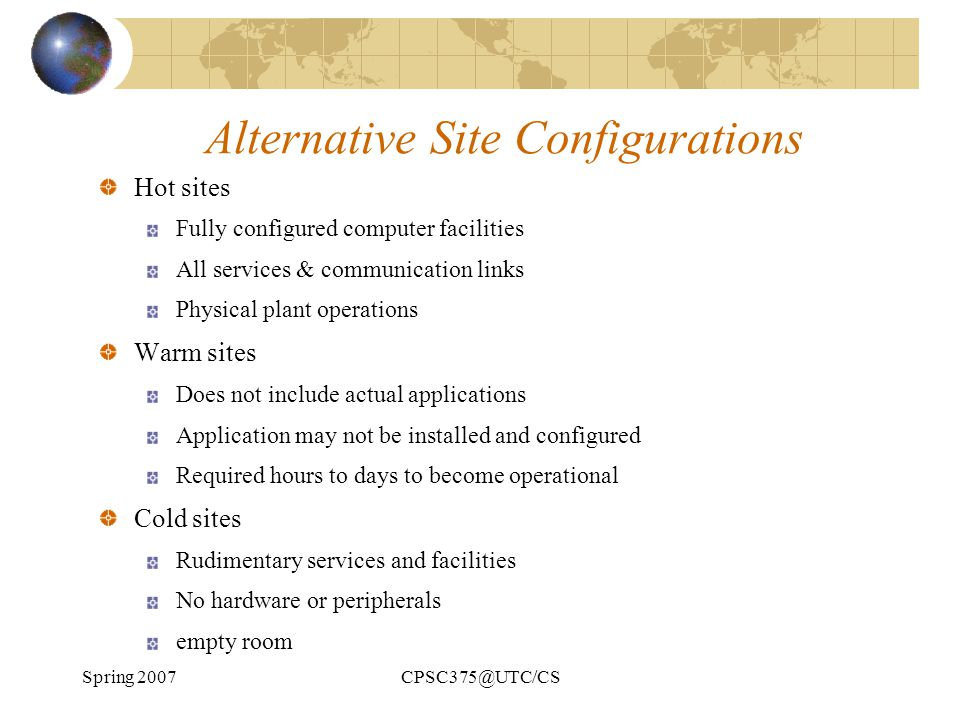 Alternative Site Configurations