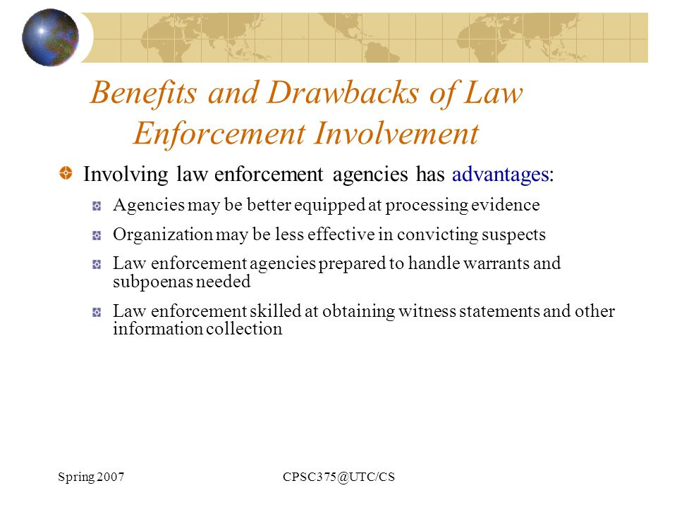Benefits and Drawbacks of Law Enforcement Involvement