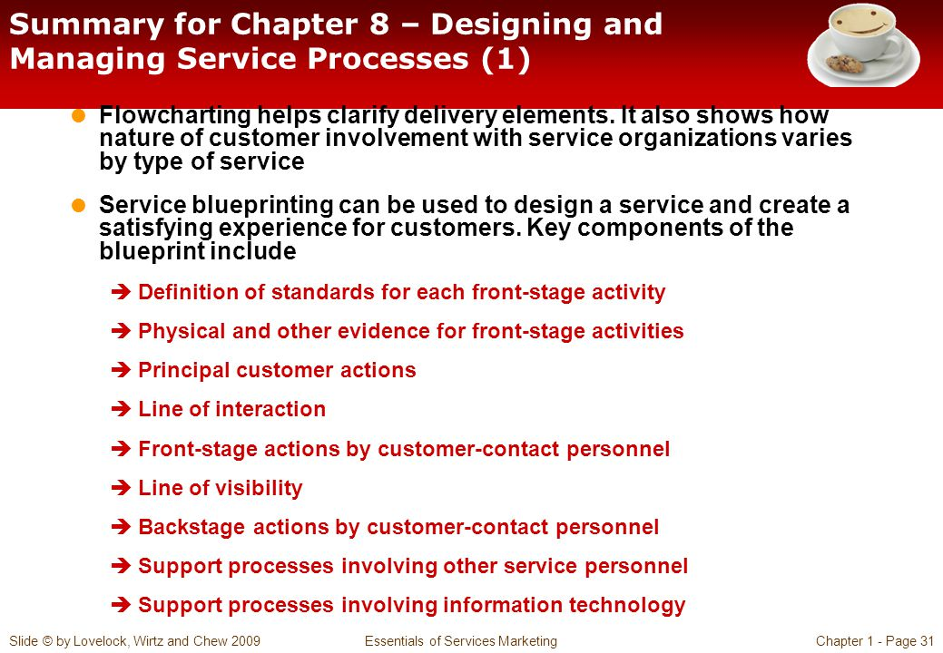 Summary for Chapter 8 – Designing and Managing Service Processes (1)