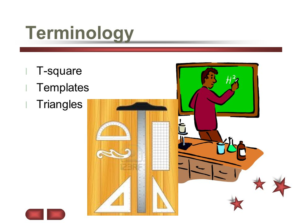 Terminology T-square Templates Triangles