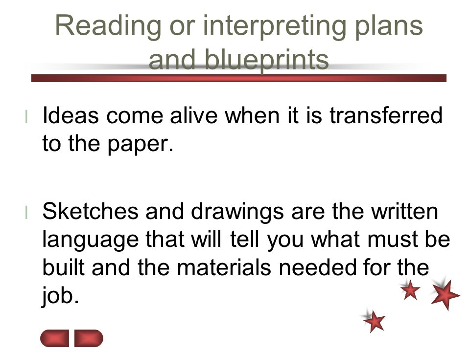 Reading or interpreting plans and blueprints