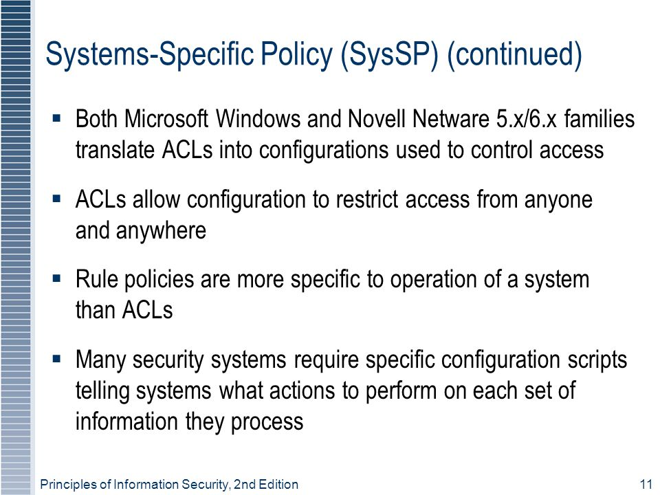 Systems-Specific Policy (SysSP) (continued)