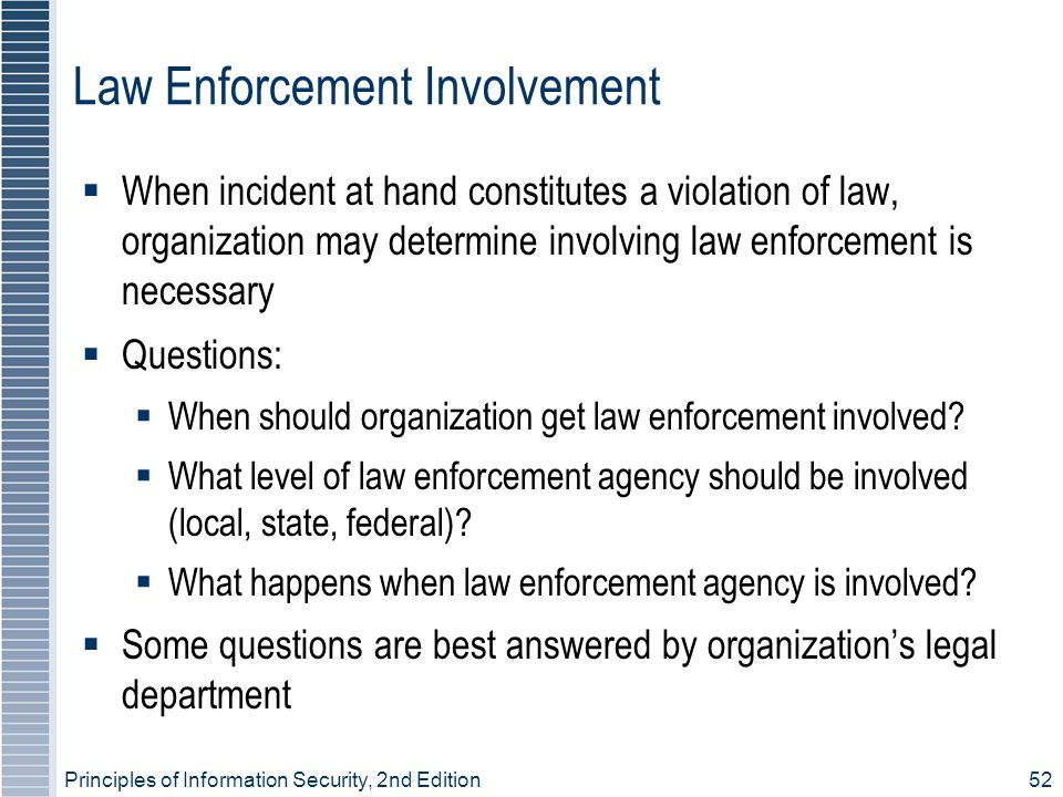 Law Enforcement Involvement