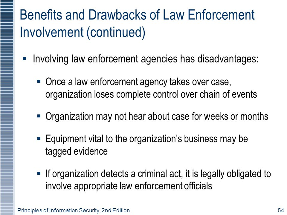 Benefits and Drawbacks of Law Enforcement Involvement (continued)