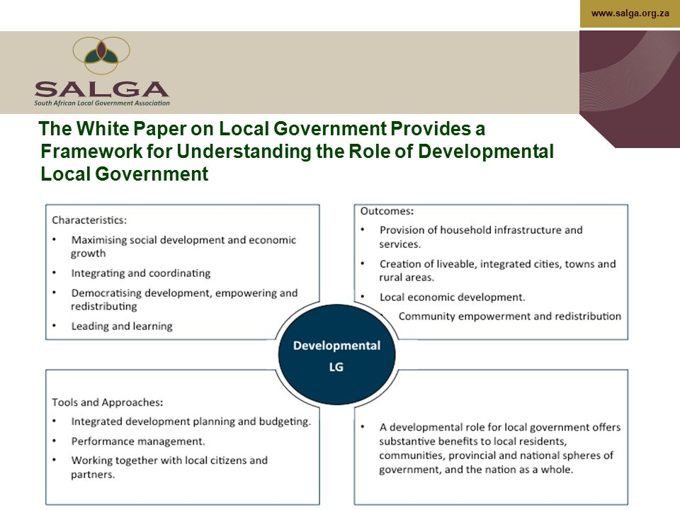 The White Paper on Local Government Provides a Framework for Understanding the Role of Developmental Local Government