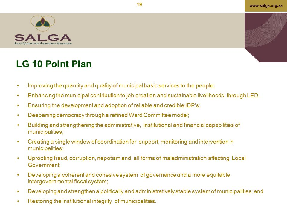 LG 10 Point Plan Improving the quantity and quality of municipal basic services to the people;