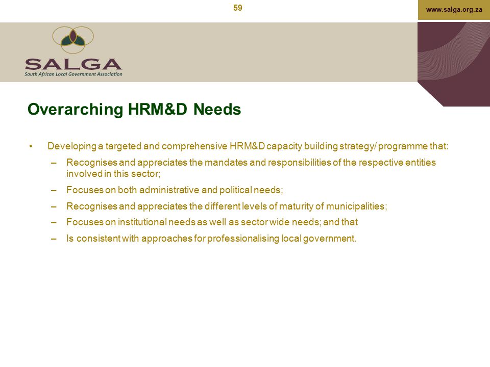 Overarching HRM&D Needs