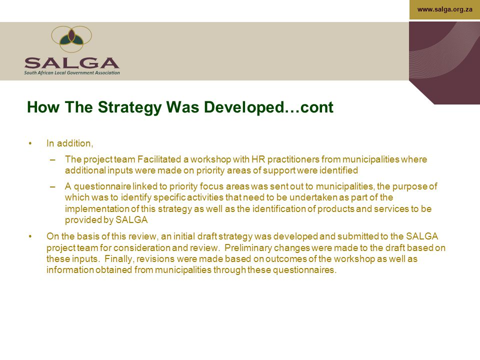 How The Strategy Was Developed…cont