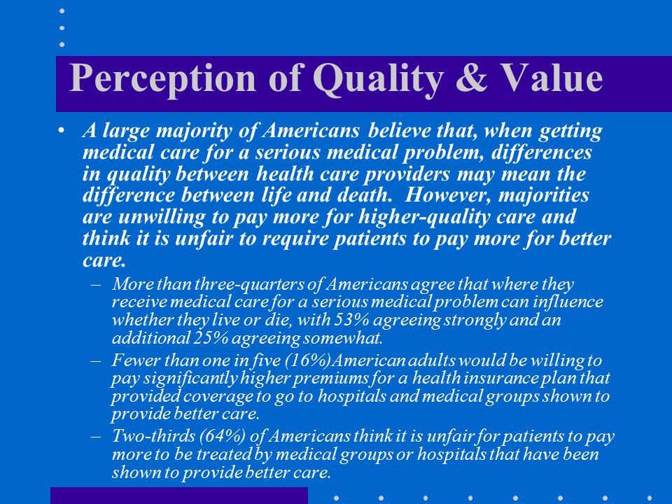 Perception of Quality & Value