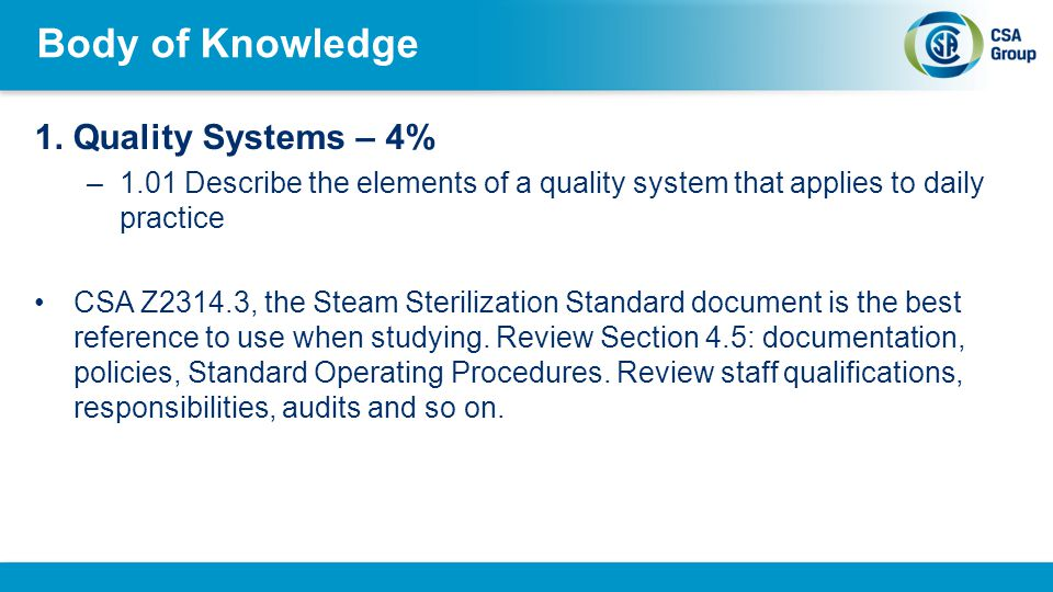 Body of Knowledge 1. Quality Systems – 4%