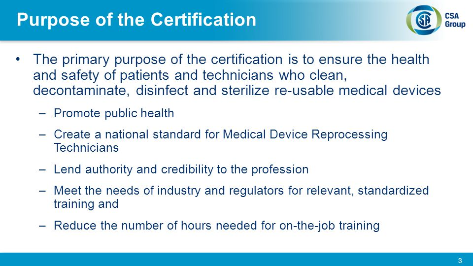 Purpose of the Certification