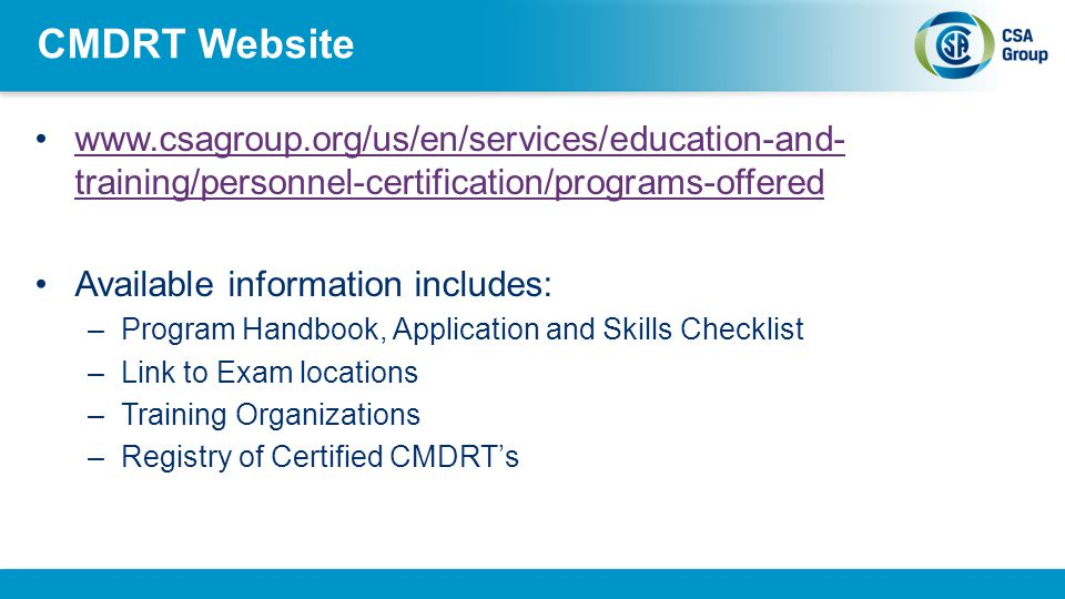 CMDRT Website www.csagroup.org/us/en/services/education-and-training/personnel-certification/programs-offered.