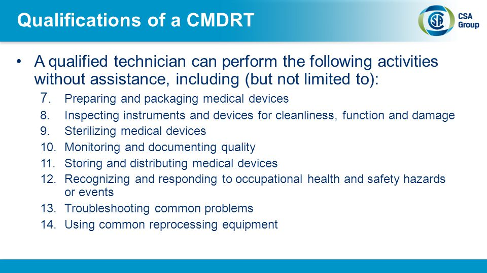 Qualifications of a CMDRT