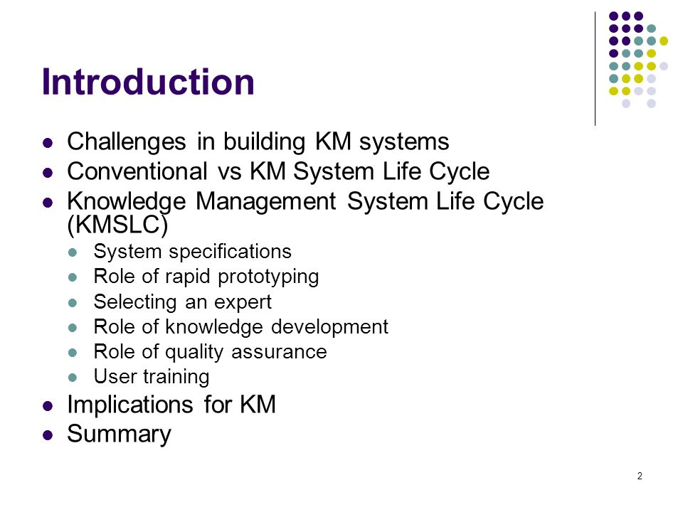 Introduction Challenges in building KM systems