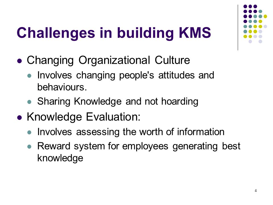Challenges in building KMS