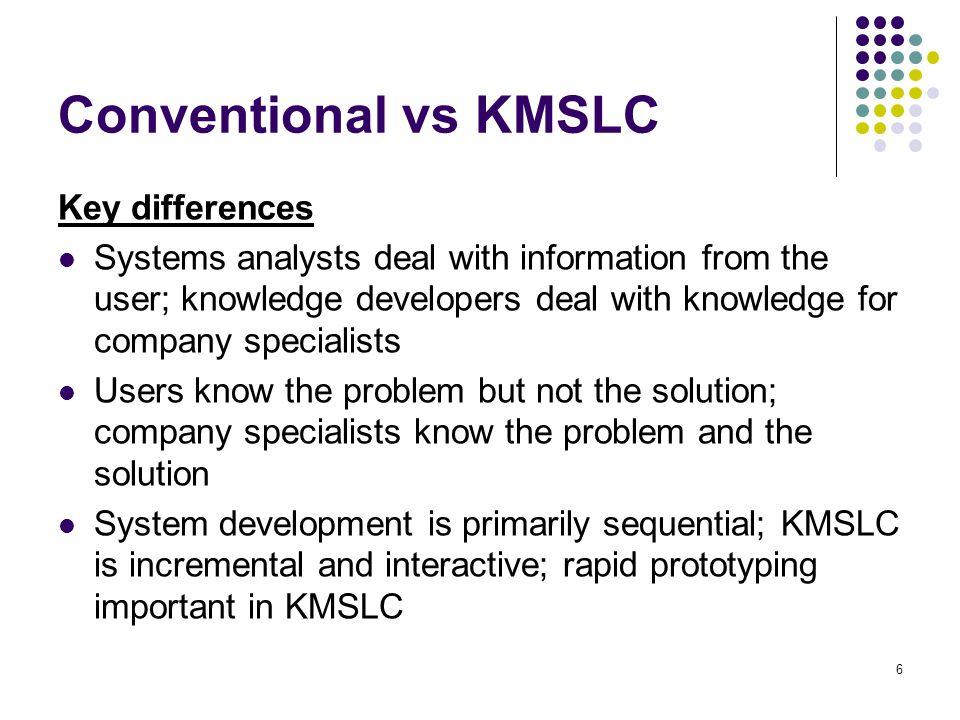 Conventional vs KMSLC Key differences