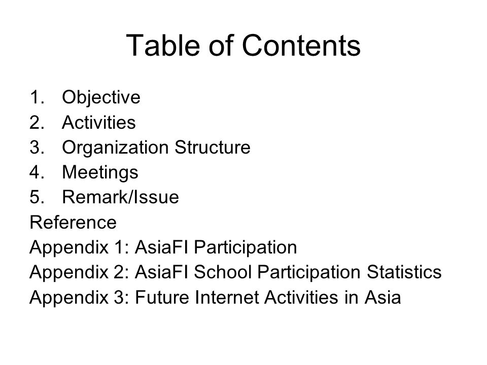 Table of Contents Objective Activities Organization Structure Meetings