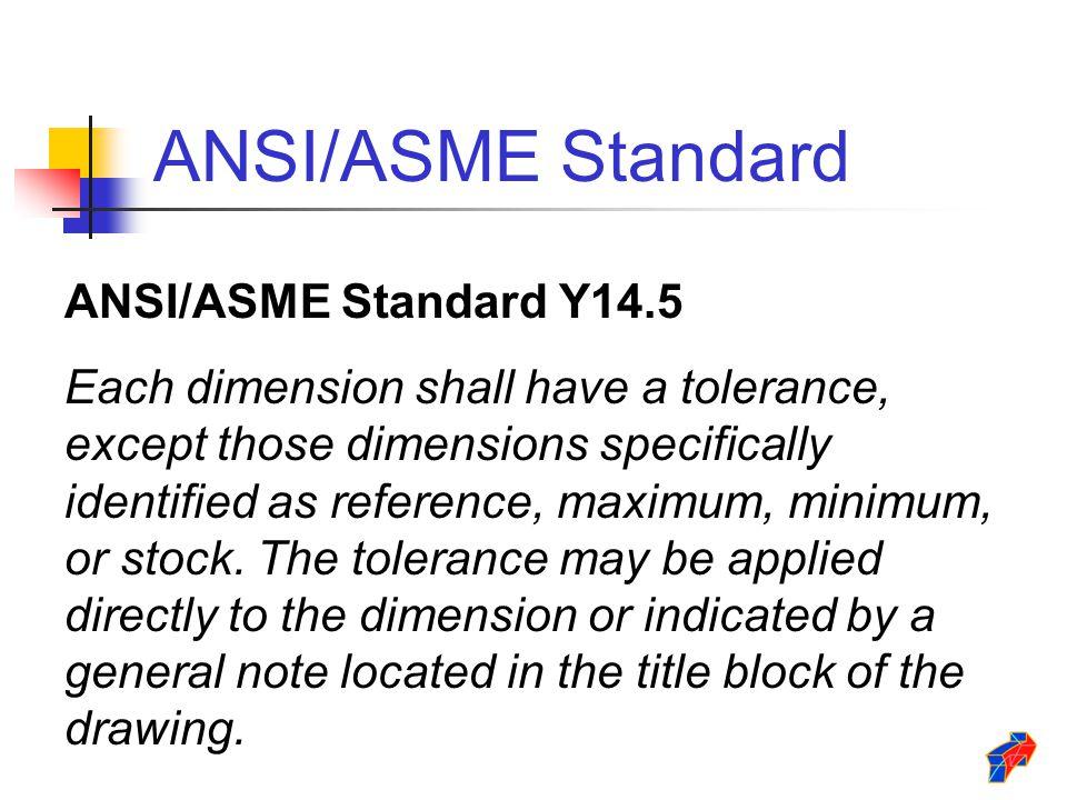 ANSI/ASME Standard ANSI/ASME Standard Y14.5