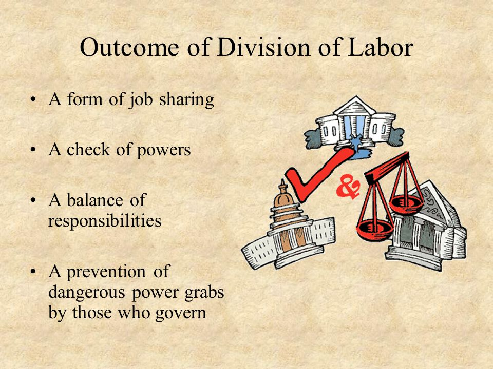 Outcome of Division of Labor