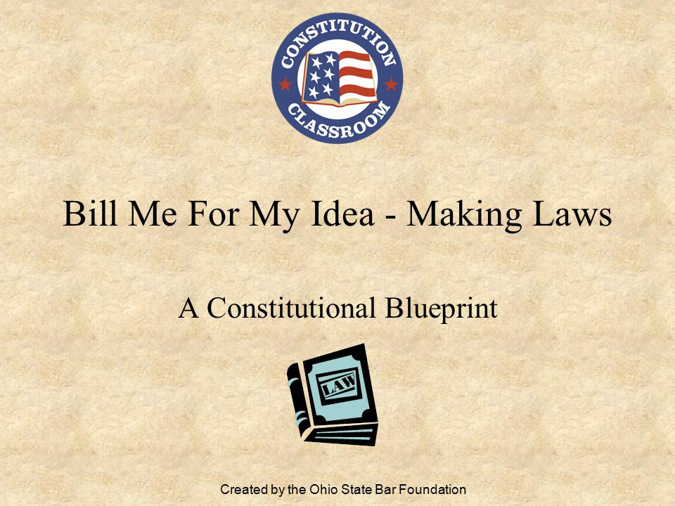 Bill Me For My Idea - Making Laws
