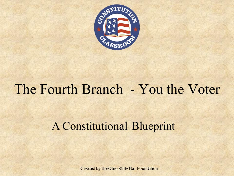 The Fourth Branch - You the Voter
