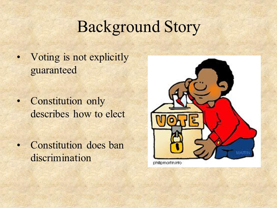 Background Story Voting is not explicitly guaranteed