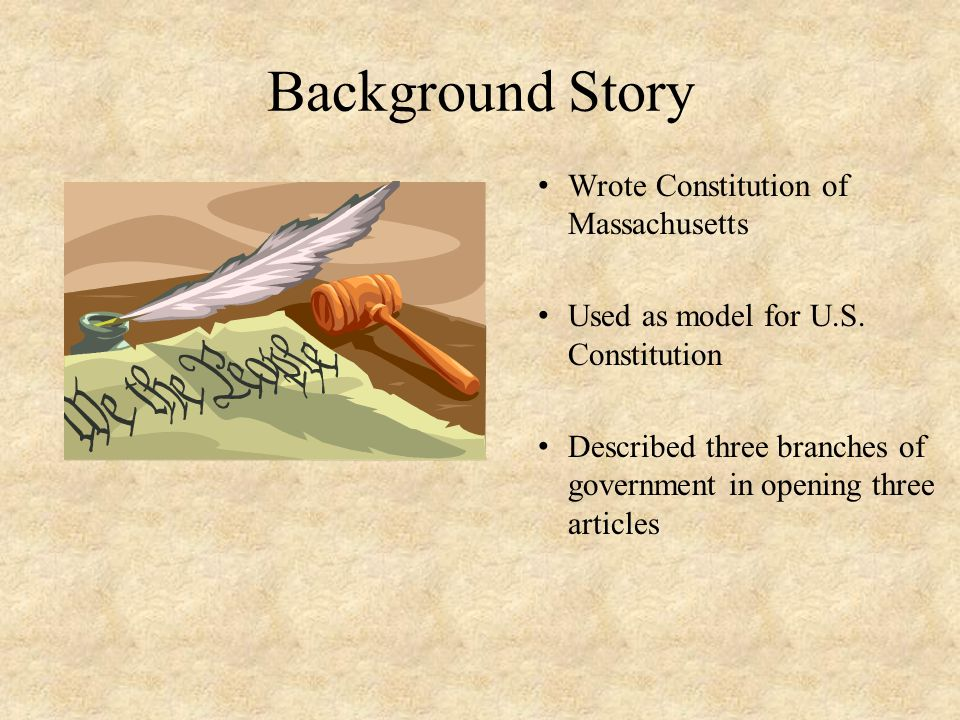 Background Story Wrote Constitution of Massachusetts
