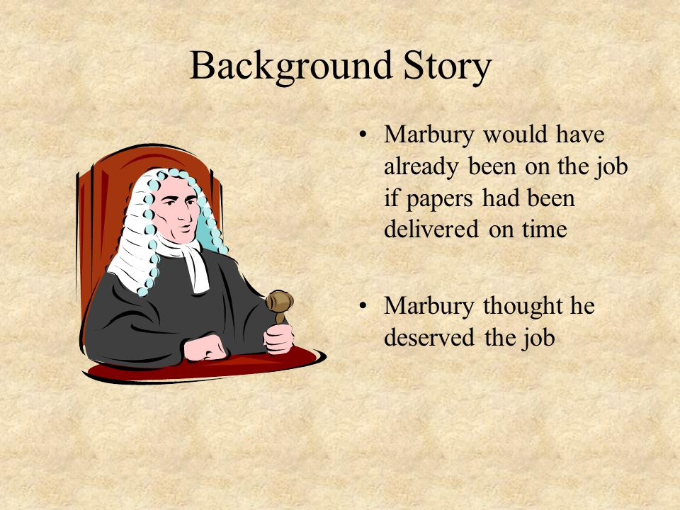 Background Story Marbury would have already been on the job if papers had been delivered on time.