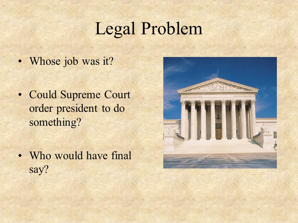 Legal Problem Whose job was it
