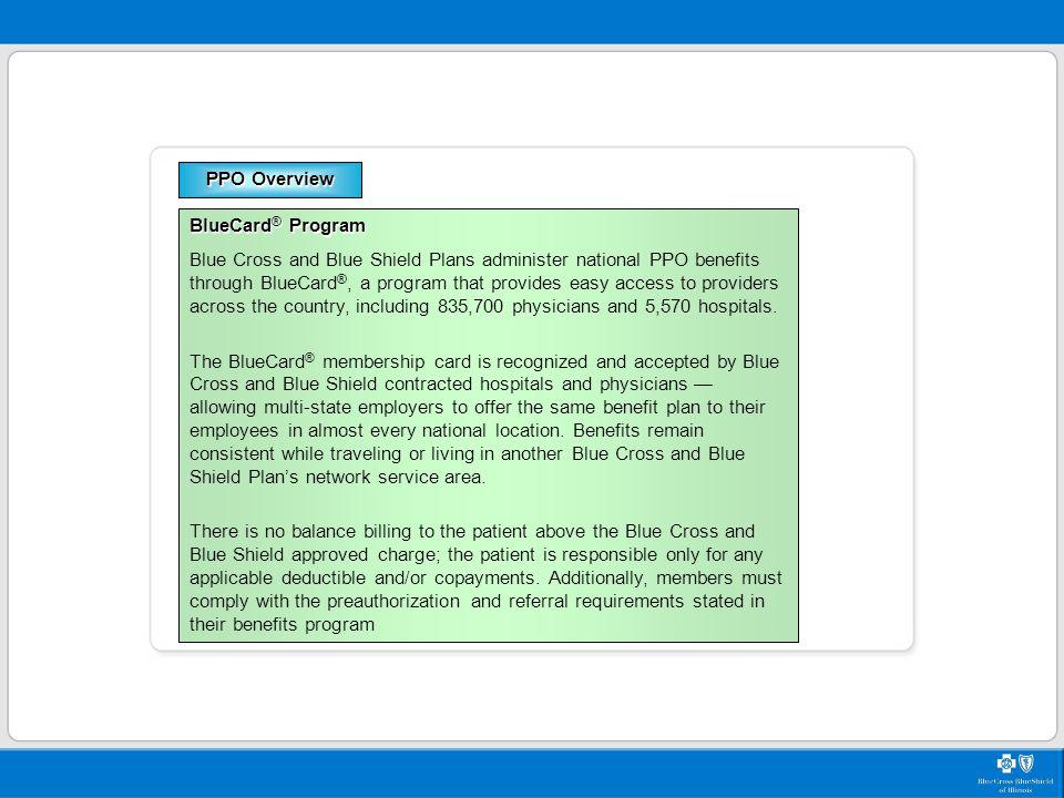 PPO Overview BlueCard® Program.