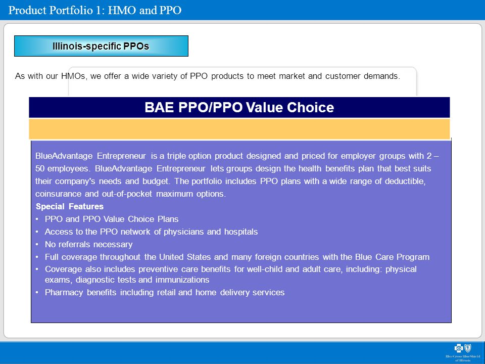 Illinois-specific PPOs BAE PPO/PPO Value Choice