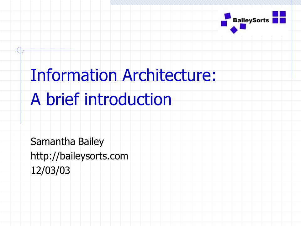 Information Architecture: A brief introduction