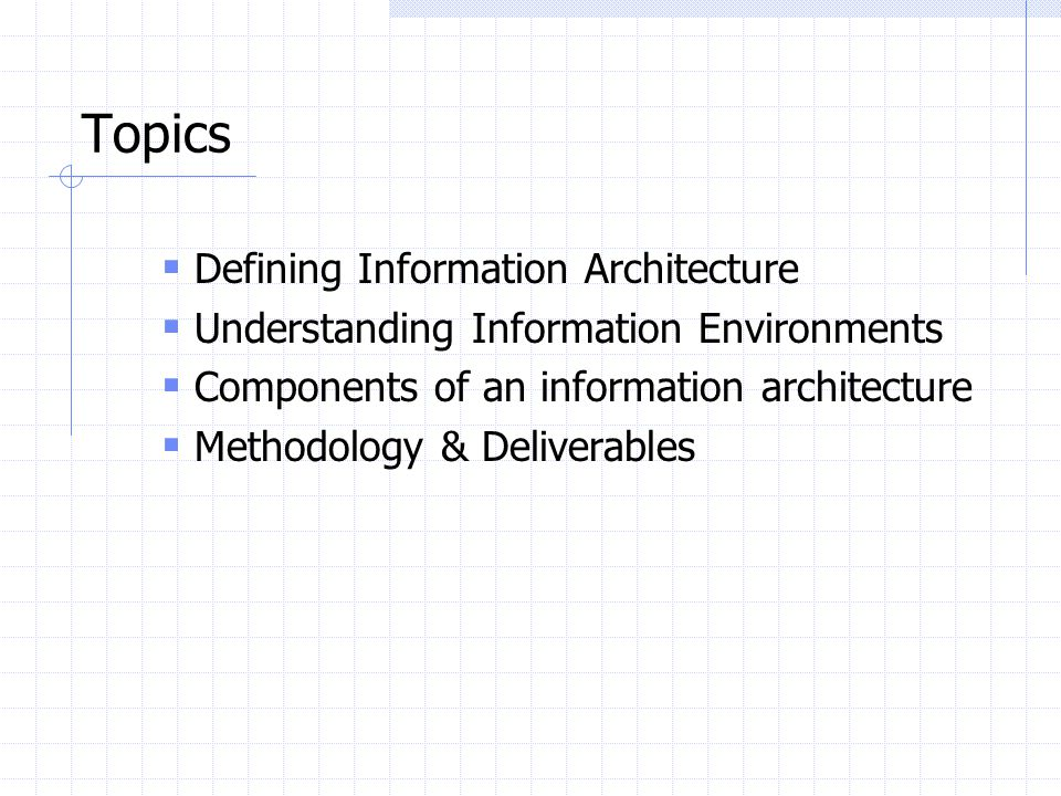Topics Defining Information Architecture