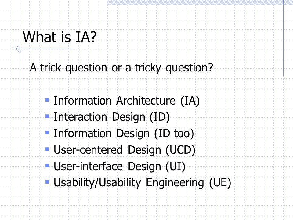 What is IA A trick question or a tricky question