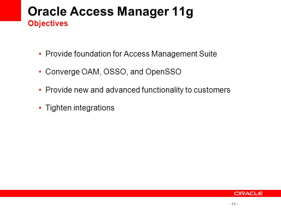 Oracle Access Manager 11g Objectives
