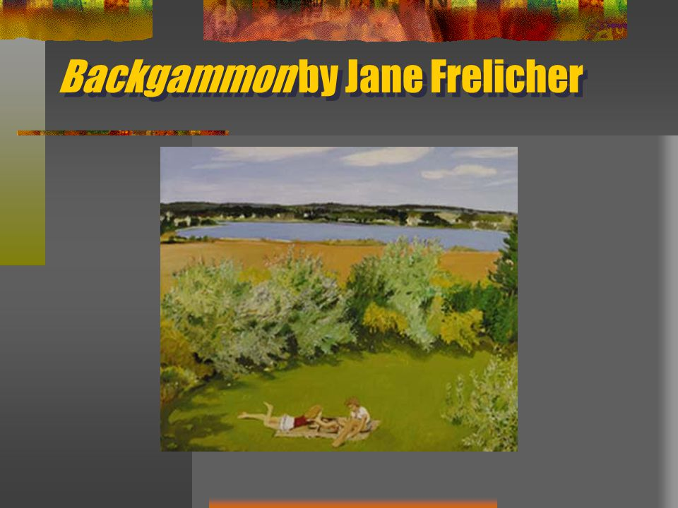 Backgammon by Jane Frelicher