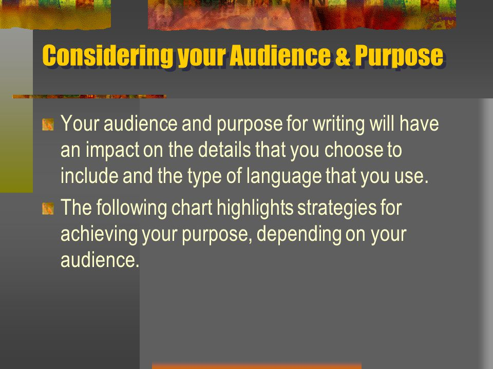 Considering your Audience & Purpose