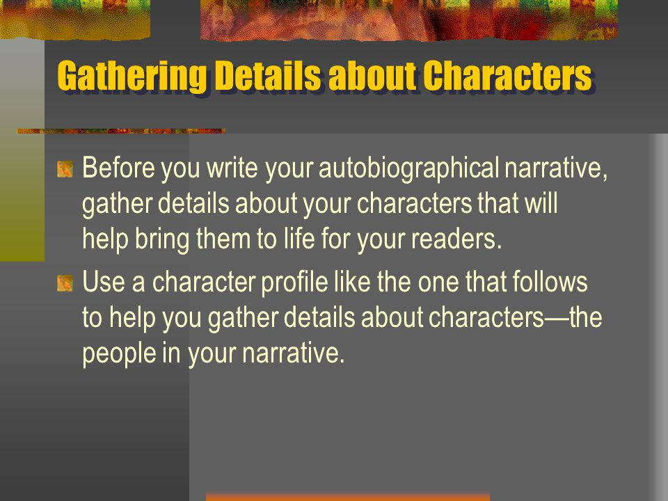 Gathering Details about Characters