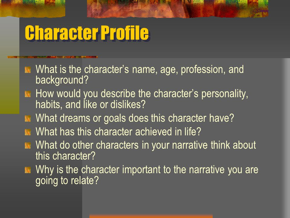 Character Profile What is the character's name, age, profession, and background
