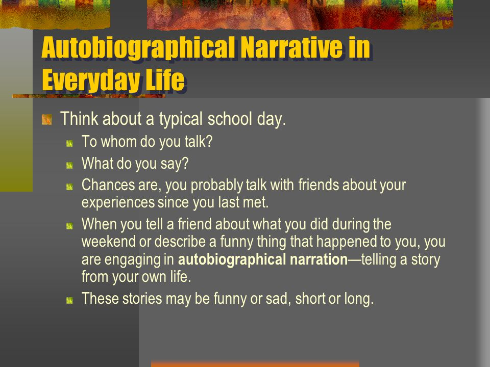 Autobiographical Narrative in Everyday Life